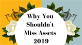 Why You Shouldn't Miss Assets 2019